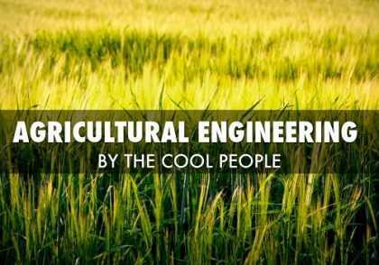 Agricultural Engineering 420x294 - مهندسی کشاورزی موضوع پروژه
