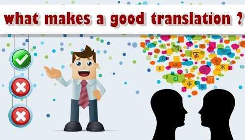 good translation - چه چیز موجب یک ترجمه صحیح می شود؟